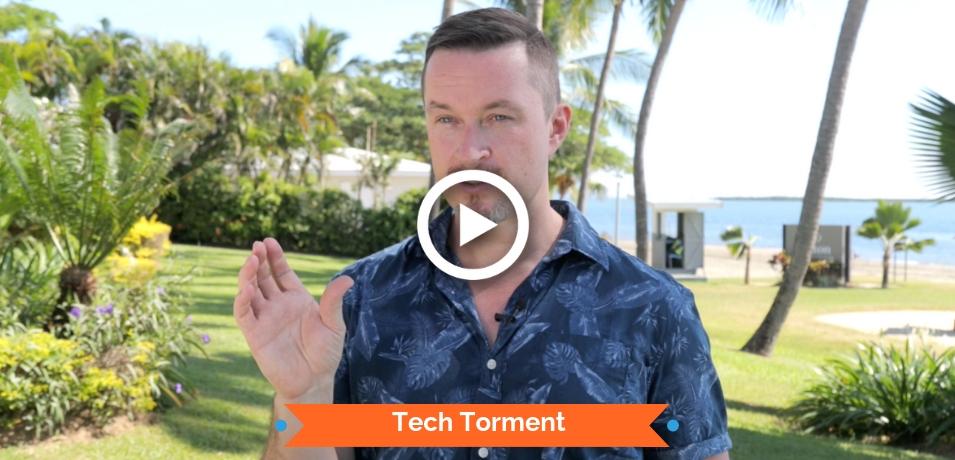 Tech Torment