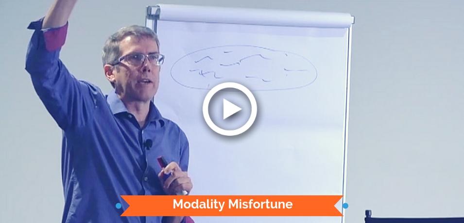 Modality Misfortune