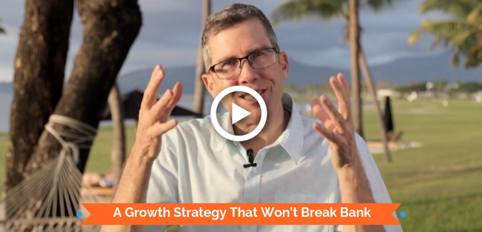 A Growth Strategy That Won't Break Bank