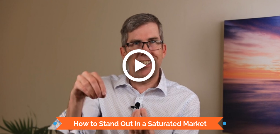 How to Stand Out in a Saturated Market