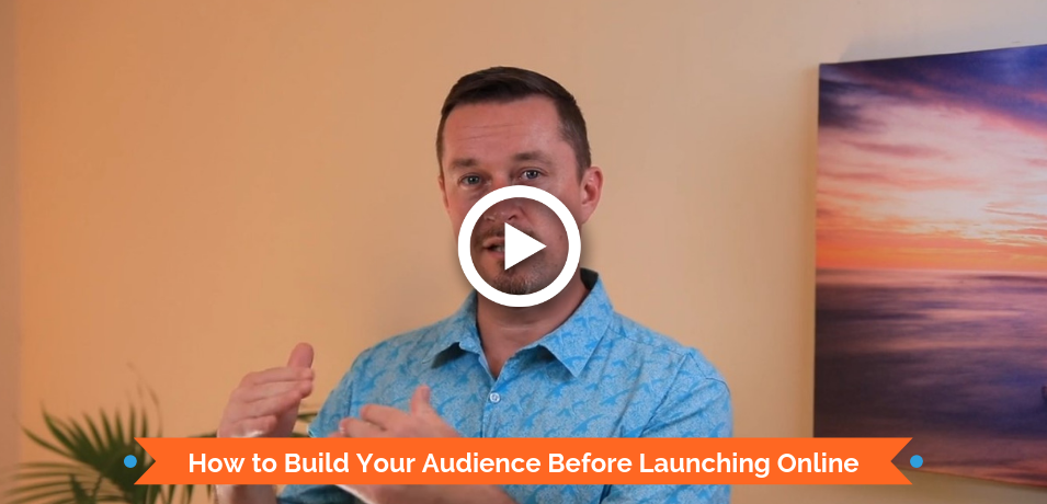 How to Build Your Audience Before Launching Online