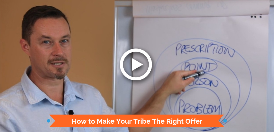 How to Make Your Tribe The Right Offer