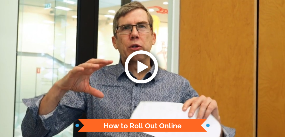 How to Roll Out Online