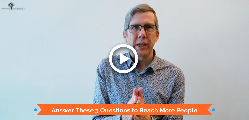 Answer these 3 Questions to Reach More People