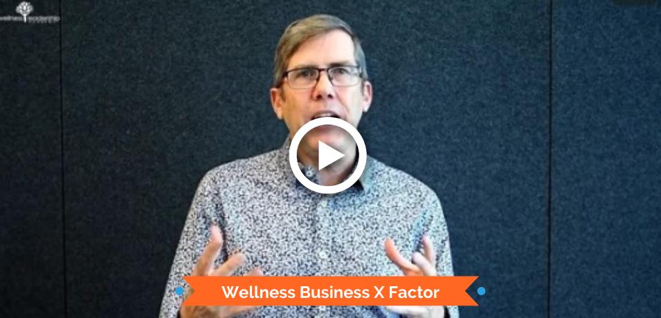 Wellness Business X Factor