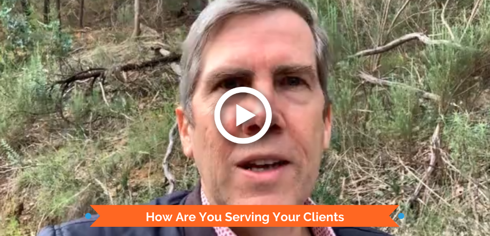 How Are You Serving Your Clients